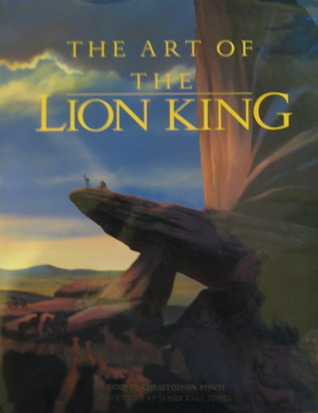 The Art Of The Lion King By Christopher Finch