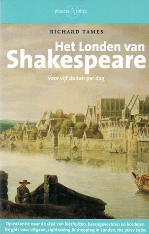 Het Londen van Shakespeare: voor vijf duiten per dag