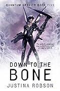 Down to the Bone (Quantum Gravity #5)