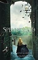 Spellbound (Spellbound, #1)