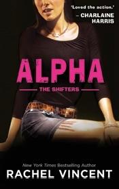 Alpha Shifters 6 By Rachel Vincent