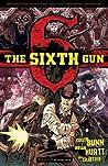 The Sixth Gun, Vol. 2: Crossroads (The Sixth Gun, #2)