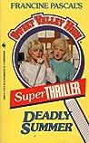 Deadly Summer (Sweet Valley High Super Thriller, #4)