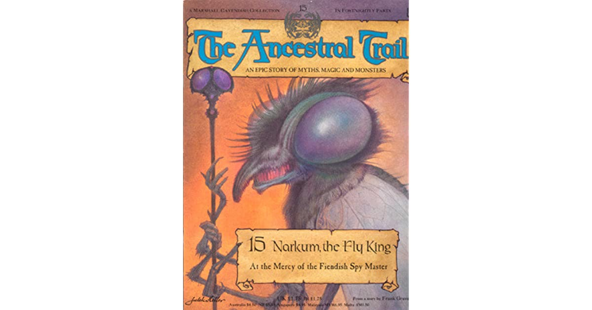 The Ancestral Trail 15 Narkum The Fly King By Frank Graves