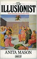 The Illusionist: A Novel