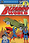 Superman: Tales of the Bizarro World