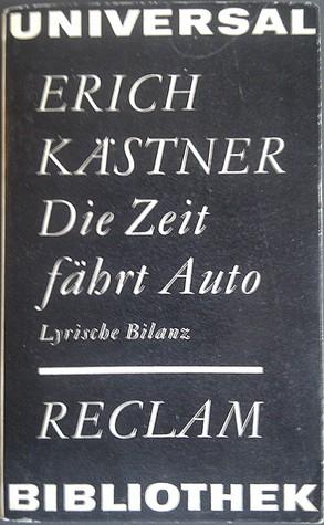 Kästner Die Zeit fährt Auto Erich