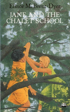 Jane and the Chalet School by Elinor M. Brent-Dyer