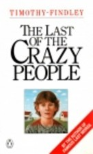 Read The Last Of The Crazy People By Timothy Findley