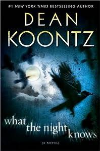 What the Night Knows (What the Night Knows, #1)