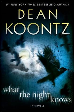 Cover of What the Night Knows by Dean Koontz