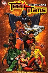 Teen Titans, Vol. 1: A Kid's Game