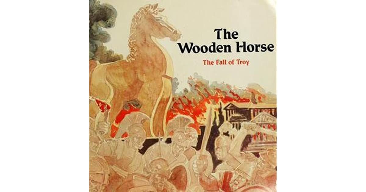 The Wooden Horse The Fall Of Troy By Im Richardson