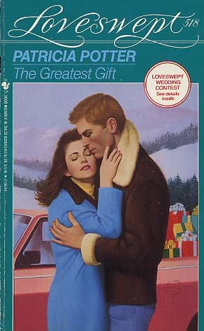 The Greatest Gift (Loveswept, No 518)