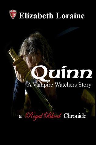 Quinn, a Vampire Watcher's Story (Royal Blood Chronicles, #0.5)