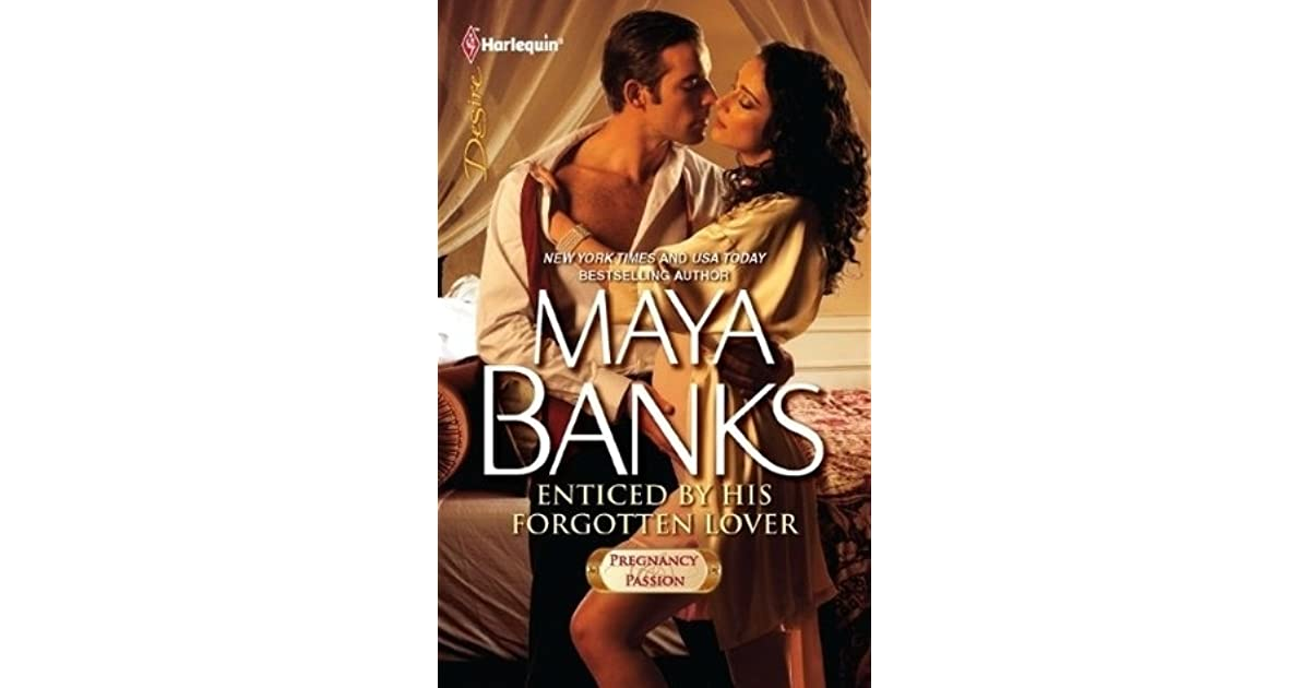 Maya Banks Enticed By His Forgotten Lover Pdf