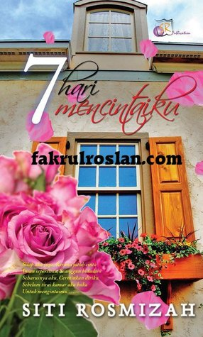 7 Hari Mencintaiku By Siti Rosmizah