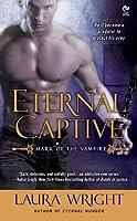 Eternal Captive (Mark of the Vampire, #3)