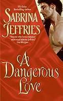 A Dangerous Love (Swanlea Spinsters #1)