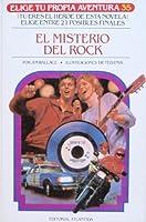 El misterio del rock (Elige Tu Propia Aventura, #35)