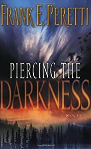 Piercing the Darkness (Darkness, #2)
