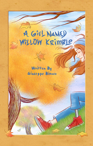 A Girl Named Willow Krimble (Willow Krimble, #1)
