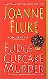 Fudge Cupcake Murder by Joanne Fluke