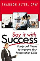 Say It With Success