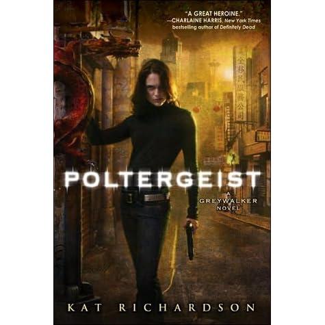 Poltergeist greywalker 2 by kat richardson fandeluxe Document