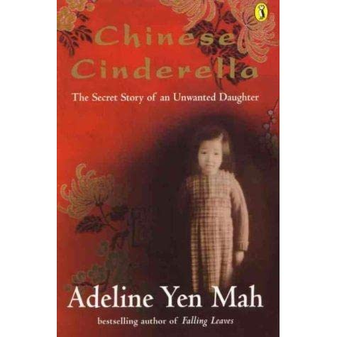 the hardships and sadness throughout the life of adeline in chinese cinderella a book by adeline yen