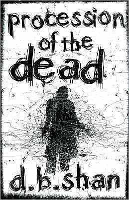 Procession of the Dead (The City Trilogy, #1)