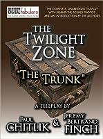 "The Twilight Zone: ""The Trunk"" (TV script)"