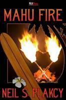 Mahu Fire (Mahu, #3)