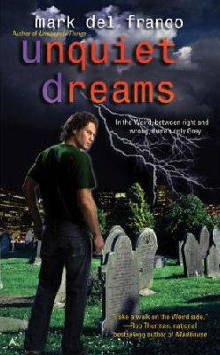 Unquiet Dreams (Connor Grey, #2)