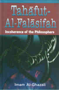 Tahafut-Al-Falasifah - Incoherence of the Philosophers