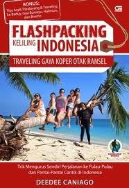 Flashpacking Keliling Indonesia