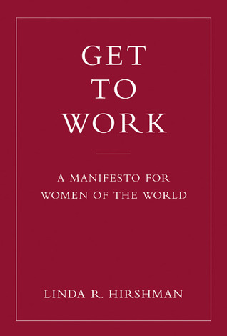 Get to Work: A Manifesto for Women of the World