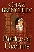 Bridge of Dreams (Selling Water By the River #1)