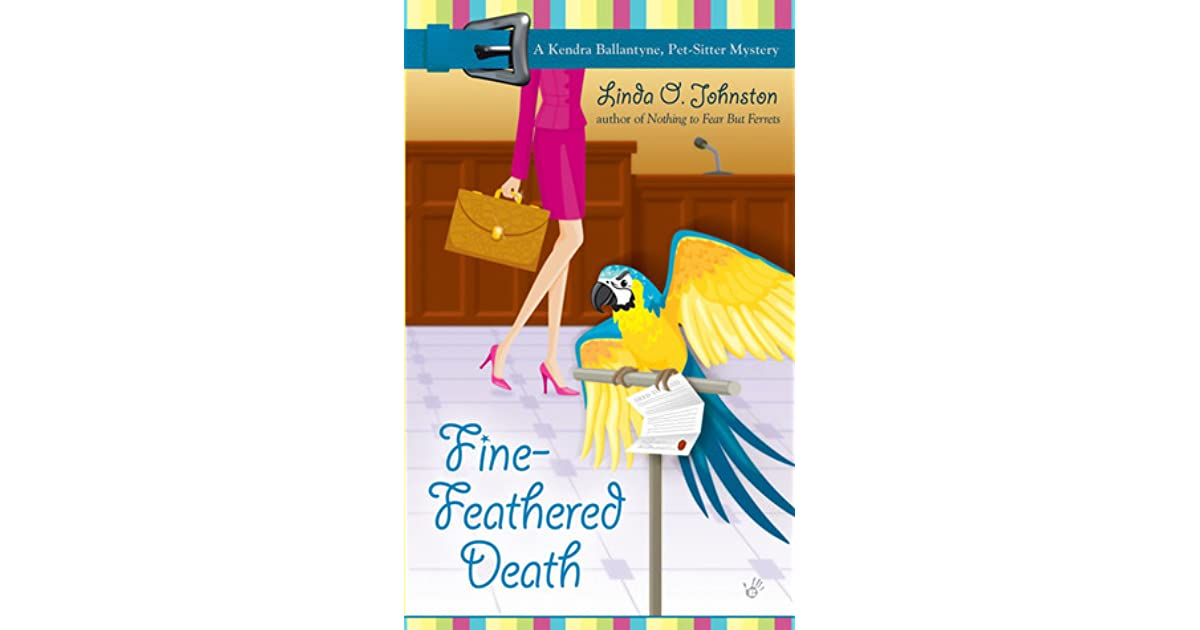Fine Feathered Death By Linda O Johnston