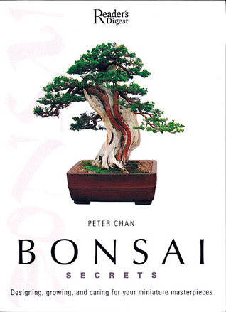 Bonsai Secrets By Peter Chan