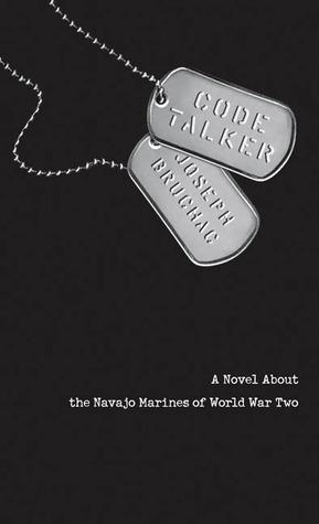 Code Talker: A Novel About the Navajo Marines of World War
