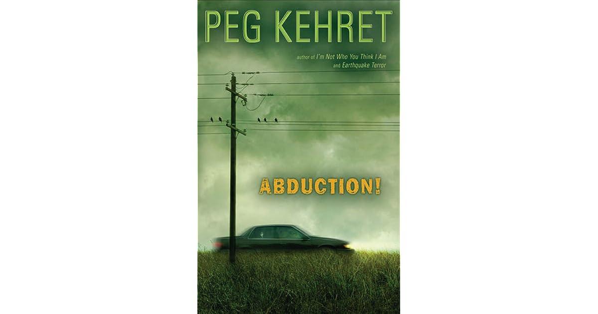 Abduction! by Peg Kehret