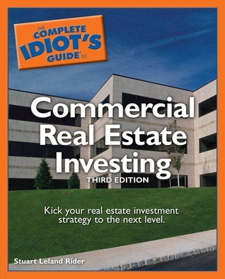 The Complete Idiot's to commercial real estate investing