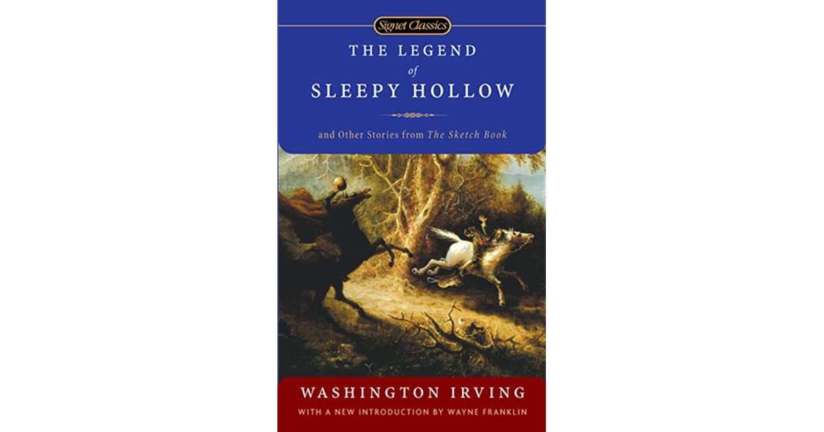 irving the legend of sleepy hollow The legend of sleepy hollow, short story by washington irving, first published in the sketch book in 1819-20 the protagonist of the story, ichabod crane, is a yankee schoolteacher who lives in sleepy hollow, a dutch enclave on the hudson river.