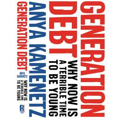 Generation debt anya kamenetz essay
