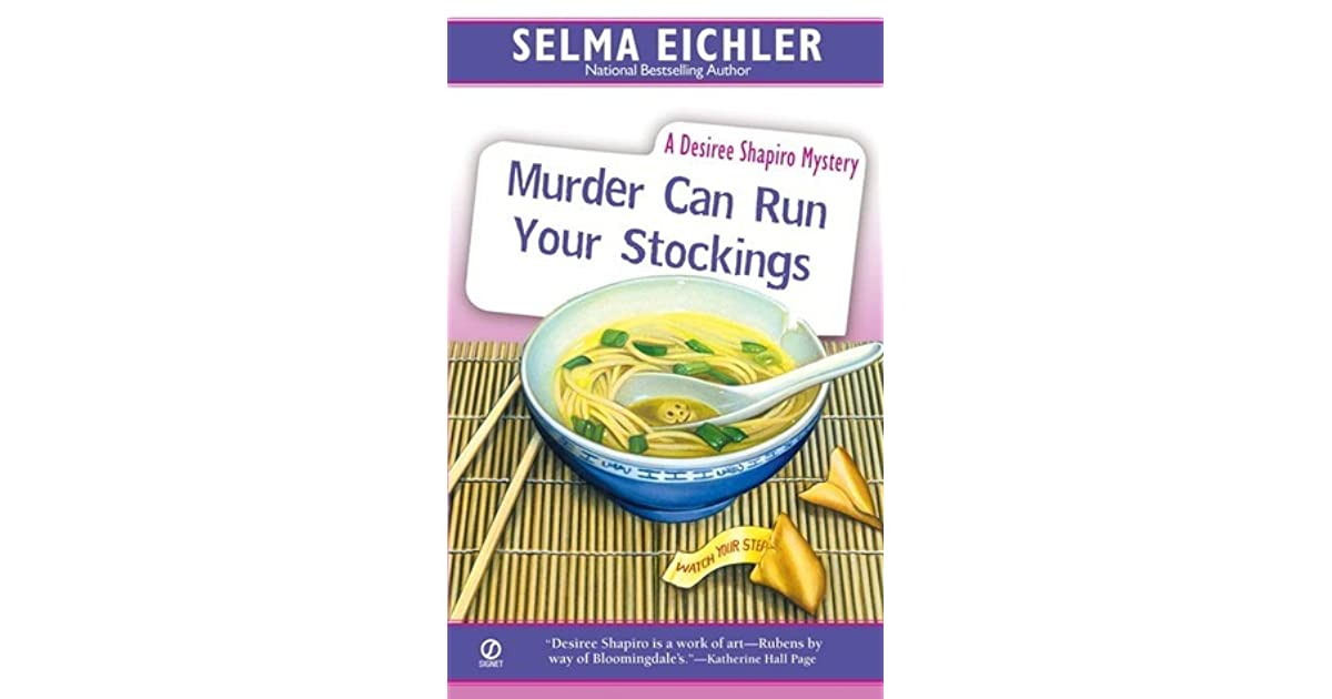 murder can run your stockings eichler selma
