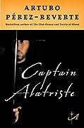Captain Alatriste (Adventures of Captain Alatriste, #1)