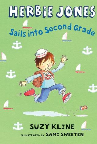 Herbie Jones Sails into Second Grade (Herbie Jones, #10)