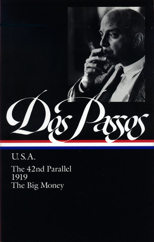U.S.A.: The 42nd Parallel / 1919 / The Big Money
