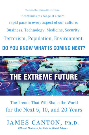 The-extreme-future-the-top-trends-that-will-reshape-the-world-in-the-next-5-10-and-20-years